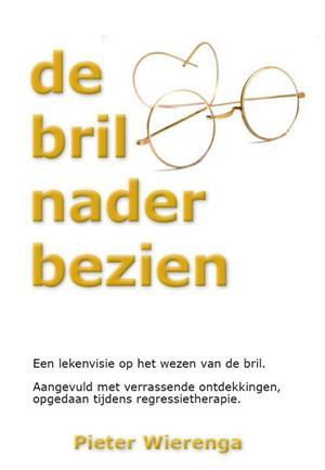 De bril nader bezien van Pieter Wierenga