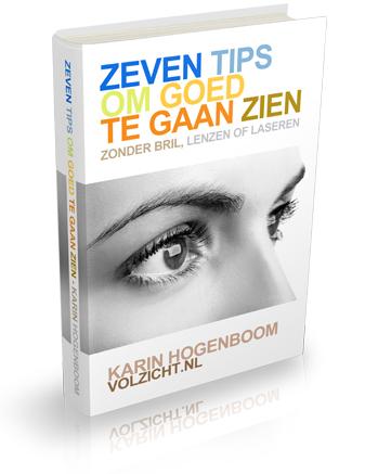 zeven tips om goed te gaan zien